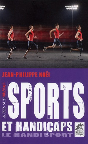 SPORTS ET HANDICAPS LE HANDISPORT